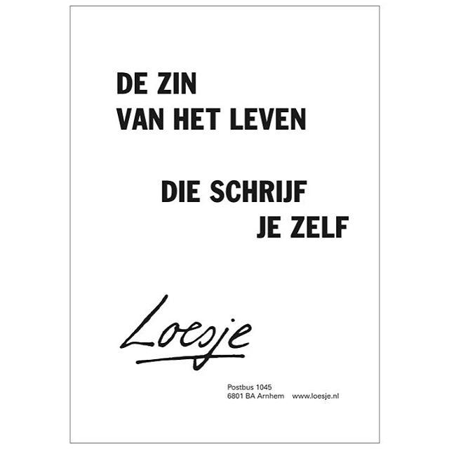 #zin #loesje #psychotherapie  #persoonlijkeontwikkeling